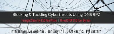 A Don't Miss Webinar: Block & Tackle Cyberattacks Using DNS RPZ